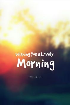 Good morning Images, We are sure that these morning images will enchant you, The best Good morning Quotes, morning messages, Good morning wishes. Morning Love Text, Good Morning My Love, Good Morning Sunshine, Good Morning Picture, Morning Wish, Good Morning Images, Morning Morning, Good Morning World, Morning Ritual