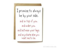 girlfriend, boyfriend, wife or husband sexy funny love or anniversary card, Always be by your side - Gift for Boyfriend Letters To Boyfriend, Cute Boyfriend Gifts, Birthday Cards For Boyfriend, Valentines Gifts For Boyfriend, Valentines Diy, Anniversary Letter To Boyfriend, Boyfriend Card, Valentine Nails, Welcome Home Quotes