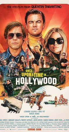 Directed by Quentin Tarantino. With Leonardo DiCaprio, Brad Pitt, Margot Robbie, Sydney Sweeney. A faded television actor and his stunt double strive to achieve fame and success in the film industry during the final years of Hollywood's Golden Age in 1969 Iconic Movie Posters, Movie Poster Art, Poster S, Iconic Movies, Film Posters, Good Movies, Imdb Movies, Brad Pitt Movies, Oscar Movies
