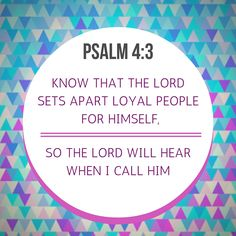 PSALM 4:3 #BIBLEVERSE #QUOTES #BLESSED #JESUS