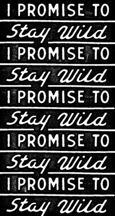 Stay wild, Pinners. Stay wild.