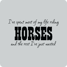 Afbeeldingsresultaat voor riding quotes horses