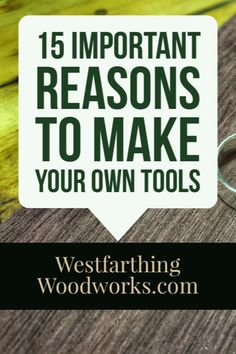 As a new woodworker, making your own tools is one of the best ways to make yourself a better woodworker, and get more tools for your shop. I'll show you everything you need to know and you'll be excited to get started.