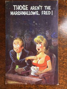 """Vintage Saucy Funny Comic British Humor Postcard - """"Those Aren't the Marshmallows Fred! Vintage Labels, Vintage Postcards, British Humor, Classic Comics, Lazy Sunday, Archetypes, Marshmallows, Funny Comics, Vintage Advertisements"""