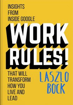 Work Rules! Is More Than One Of The Best Personal Development Books