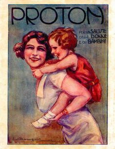 """Vintage Italian Posters ~advertising - drugs and perfumes, print ads, """"Proton"""""""