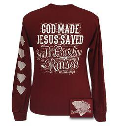 Girlie Girl Originals South Carolina Raised, Jesus Saved Bright Long Sleeves T Shirt
