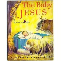 The Baby Jesus Vintage 1960s Rand McNally Religious Children's Book 8086