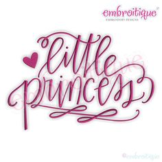 Little Princess Calligraphy Baby girl - Instant Email Delivery Download Machine embroidery design by Embroitique on Etsy https://www.etsy.com/listing/465247696/little-princess-calligraphy-baby-girl