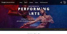 Google Cultural Institute – Performing Arts | The Webby Awards