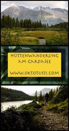 Hüttenwanderung abseits von Touristenmassen. Wandern im Naturpark Adamello-Brenta, Camping am Gardasee.