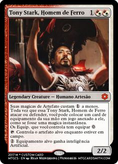 Tony Stark   Iron Man Magic the Gathering Set - Coleção de cartas personalizadas, de várias armaduras do Homem de Ferro e personagens do Universo Marvel. Veja mais em: http://magiccustom.blogspot.com.br/2017/02/deck-tony-stark-homem-de-ferro.html