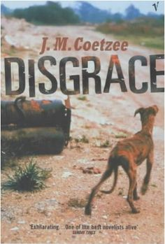 Descargar o leer en línea Disgrace Libro Gratis (PDF ePub Mobi) - J. Coetzee, After years teaching Romantic poetry at the Technical University of Cape Town, David Lurie, middle-aged and twice. Reading Lists, Book Lists, Books To Read, My Books, Film Books, University Of Cape Town, University Professor, Dark Books, Nobel Prize In Literature