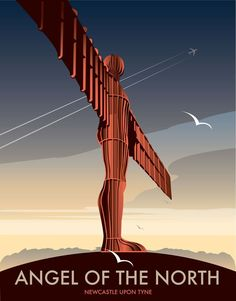 Angel of the North. By illustrator Dave Thompson Wholesale Prints Find any Poster, Art Print, Framed Art or Original Art at Great Prices. Posters Uk, Railway Posters, Cool Posters, Retro Posters, Angel Of The North, Art Deco Design, Vintage Travel Posters, Newcastle, Vintage Advertisements