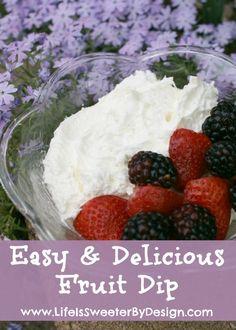 Easy Fruit Dip - Life is Sweeter By Design