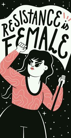 Resistance Is Female Art Print by Camila Rosa - X-Small Feminist Af, Feminist Quotes, Feminist Apparel, Mon Combat, Life Quotes Love, Wisdom Quotes, True Quotes, Quotes Quotes, Riot Grrrl