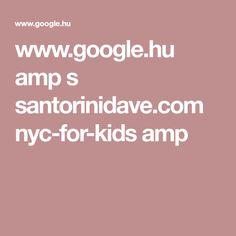 www.google.hu amp s santorinidave.com nyc-for-kids amp