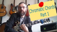 Chromatics Chords - Part 1 - /jenslarsen02/jens-larsen-youtube-guitar-lessons/  He's following all my boards.....Guy has good taste!