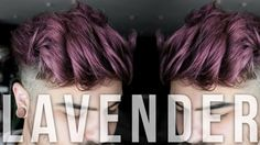 How I achieved a nice mens lavender hair using Matrix Watercolors in just one salon visit! New Matrix, Lavender Hair, Creative Colour, Cute Hairstyles, Watercolors, Bobby Pins, Plum, Salons, Stylists
