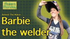 Barbie the welder is a US-based Maker and metalsmith who create lifesize metal sculptures and a whole lot more. Barb's main method of creating is by welding . Fist Bump, Welding, Laughter, Barbie, The Incredibles, Metal, Youtube, Books, Soldering