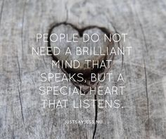 People do not need a brilliant mind that speaks