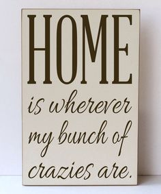 Look what I found on #zulily! Cream & Brown 'My Bunch of Crazies' Wall Sign #zulilyfinds