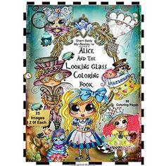 Sherri Baldy TM My-Besties TM Alice and the Looking Glass Coloring Book