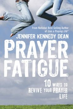 A Blessed Day: BOOK REVIEW- PRAYER FATIGUE