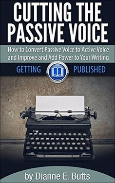 Cutting the Passive Voice: How to Convert Passive Voice to Active Voice to Improve and Add Power to Your Writing (Getting Published Book 2) by Dianne E. Butts, http://www.amazon.com/dp/B00Q3OB68W/ref=cm_sw_r_pi_dp_MmIFub18B9SQF #The Artist's Way