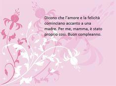 Compleanno Mamma Poesia.Frasi Alla Mamma Per Il Compleanno