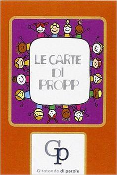 Carte e giochi da tavolo per inventare fiabe, favole e racconti - Le carte di Propp - Girotondo di Parole - 01
