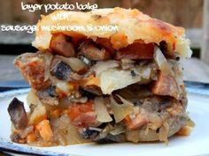 What's #Cooking   – Layer #Potato #Bake with Sausage, Mushroom & Onion #recipeoftheweek