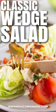 This Classic Wedge Salad has crunchy lettuce and toppings with a fresh and tangy dressing. Crunchy iceberg lettuce, a creamy homemade blue cheese dressing, crispy bacon, fresh tomato, and parsley make this the perfect pair for a juicy steak or chicken entree. #spendwithpennies #wedgesalad #easysalad #easyrecipe #freshrecipe #iceburglettuce #withdressing #homemade #fromscratch #creamydressing #bluecheesedressing Lettuce Wedge, Wedge Salad, Veg Dishes, Vegetable Side Dishes, Seafood Recipes, Cooking Recipes, Healthy Recipes, Healthy Meals, Easy Salads