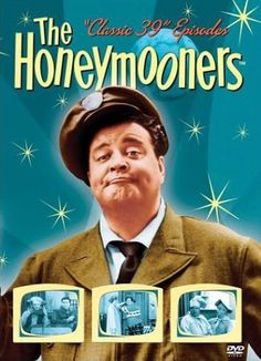 The Honeymooners with Jackie Gleason, Art Carney, and Audrey Meadows