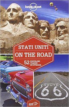 Lonely Planet Stati Uniti on the road. 52 favolosi viaggi su strada.   Una delle guide Lonely Planet più utili! Non è onnicomprensiva ma fornisce tantissimi spunti... magari da integrare con quelle dedicate agli Stati Uniti dell'est e dell'ovest.