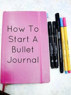 How To Start A Bullet Journal | Creative Pink Butterfly