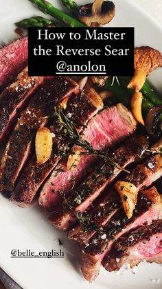 How to Reverse-Sear a Steak Seafood Recipes, Beef Recipes, Whole Food Recipes, Reverse Sear Steak, Cottage Meals, Pork Casserole, Skirt Steak, Learn To Cook, Stir Fry