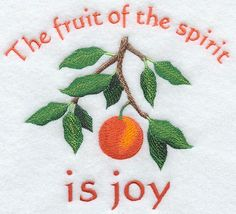 The fruit of the spirit is joy - Peach