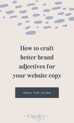 Make your website copy stronger with more powerful brand adjectives. See how creating good adjectives gives your website a better vibe. Good Adjectives, Create A Company, Why Try, Word Nerd, Brand Story, Core Values, Copywriting, Best Brand, Writing Tips
