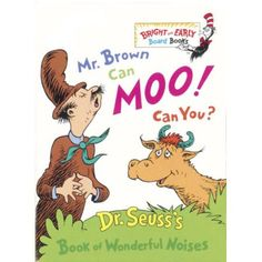 Mr. Brown Can Moo! Can You?: Dr. Seuss's Book of Wonderful Noises - Walmart.com