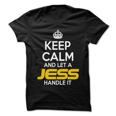 Keep Calm And ᗔ Let ... JESS Handle It - Awesome Keep ᓂ Calm Shirt !If you are JESS or loves one. Then this shirt is for you. Cheers !!!Keep Calm, cool JESS shirt, cute JESS shirt, awesome JESS shirt, great JESS shirt, team JESS shirt, JESS mom shirt, JESS dady shirt, JESS shirt