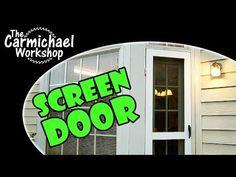 How to Make a DIY Screen Door   Video Tutorial   The Carmichael Workshop
