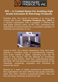 PPI – A Trusted Name For Availing High Grade #Extrusion & #Metrology Products