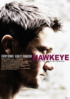 Hawkeye Movie Poster || just please please pleaseeee do not let joss whedon anywhere near a hawkeye or black widow movie!