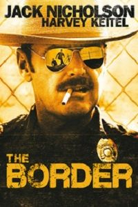 The Border (1982) - http://www.duhfilm.info/watch-the-border-1982-full-movie.htm