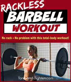 "Be sure to follow on Pinterest, Google +, Tumblr, and Facebook for more workouts and fitness ideas!       ""So I've got a bar and a bunch of weights, but no rack. What can I do with it?&…"