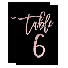 Rose Gold Pink Foil Modern Script Table Number 6 - birthday gifts party celebration custom gift ideas diy