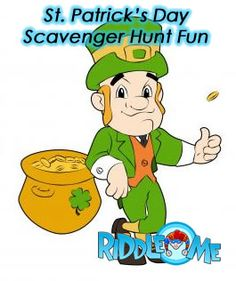 Create a St. Patrick's day scavenger hunt and get your kids to find the pot of gold before Lucky the Leprechaun does.
