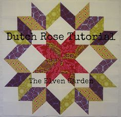 The Elven Garden: {QAL} Block 9 Dutch Rose