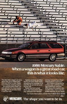 Vintage Cars Muscle - This is a 1986 ad for a Mercury Sable! The size of the ad is approximately The caption for this ad is Mercury Sable. When a wagon is a great road car, this is what it looks like' The ad is in great condition. This vintage ad. Vintage Advertisements, Vintage Ads, Ford Taurus, Volkswagen, Car Brands Logos, Mercury Sable, Wagon Cars, Mercury Cars, Ford Lincoln Mercury